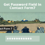 Get password field in contact form 7