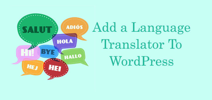 How To Add Language Translator To WordPress