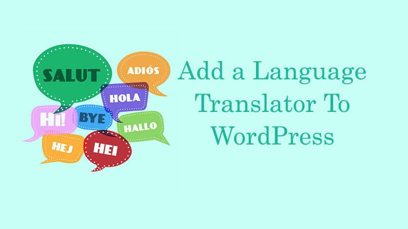 Add Language Translator To WordPress