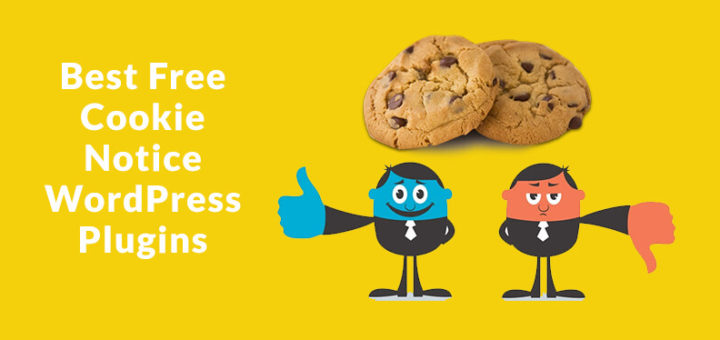 5 Best Free Cookie Notification WordPress Plugins to Comply with the EU Cookie Law Regulations.
