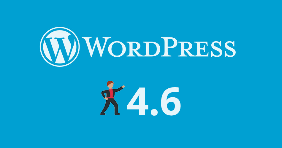 WordPress 4.6 features