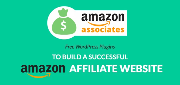 Best WordPress Plugins For Amazon Affiliate Website
