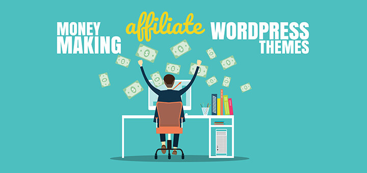 10 Best Money Making Affiliate WordPress Themes