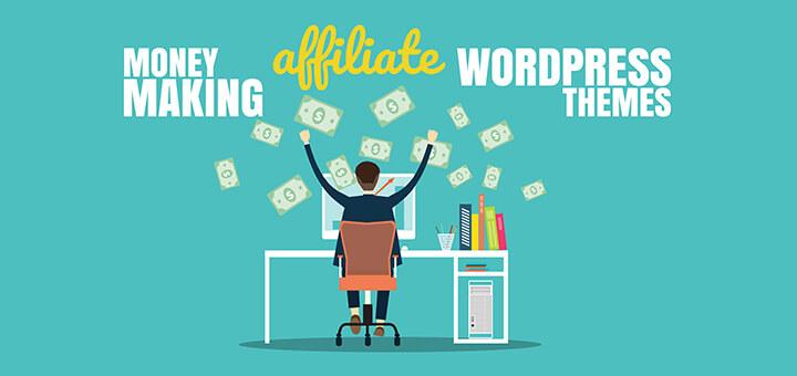 Best Money Making Affiliate WordPress Themes