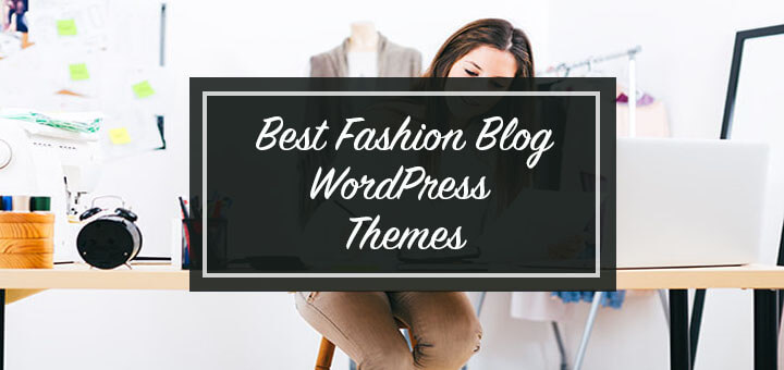 best fashion blog WordPress themes