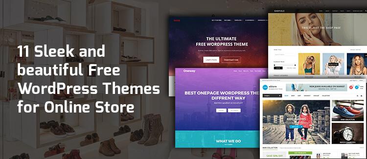 11 Beautiful and free Woocommerce enabled WordPress themes