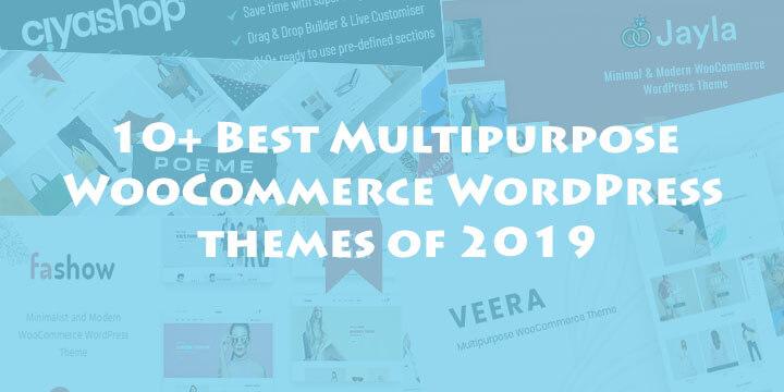 10 Best Multipurpose Woocommerce Wordpress Themes Of 2019